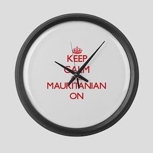 Keep Calm and Mauritanian ON Large Wall Clock