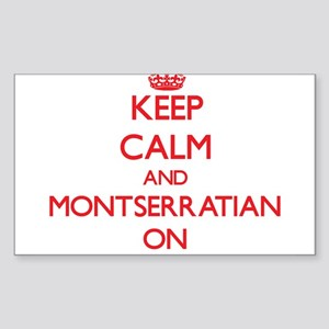 Keep Calm and Montserratian ON Sticker