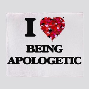 I Love Being Apologetic Throw Blanket