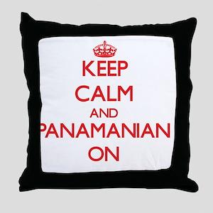Keep Calm and Panamanian ON Throw Pillow