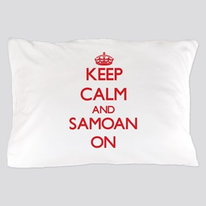 Keep Calm and Samoan ON Pillow Case