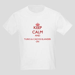 Keep Calm and Turks & Caicos Islander ON T-Shirt