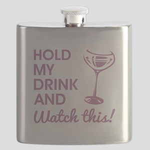 HOLD MY DRINK... Flask