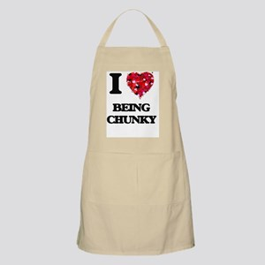 I love Being Chunky Apron
