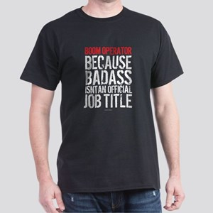 Boom Operator Badass Job Title T-Shirt