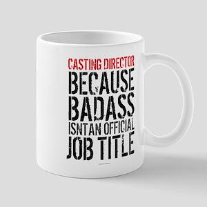 Casting Director Badass Job Title Mugs