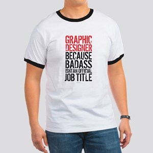 Graphic Designer Badass Job Title T-Shirt