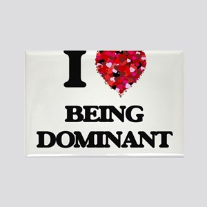 I Love Being Dominant Magnets