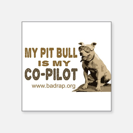 "Unique Pitt bull Square Sticker 3"" x 3"""