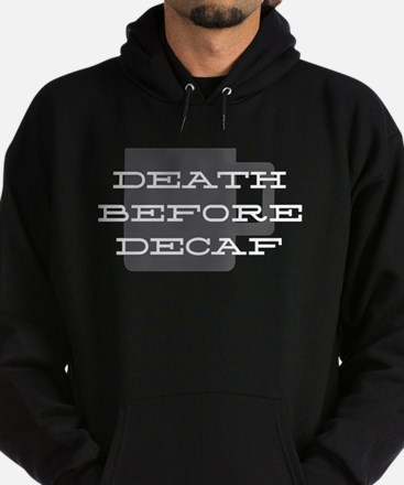 Death Before Decaf Hoodie (dark)