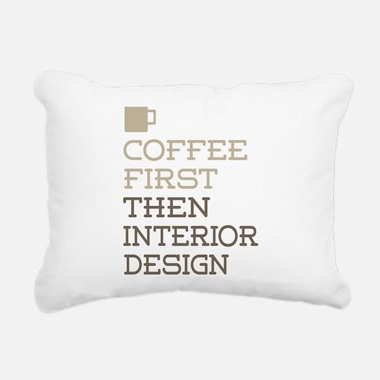 Coffee Then Interior Des Rectangular Canvas Pillow
