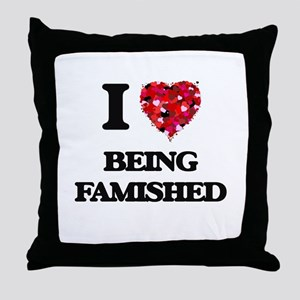I Love Being Famished Throw Pillow