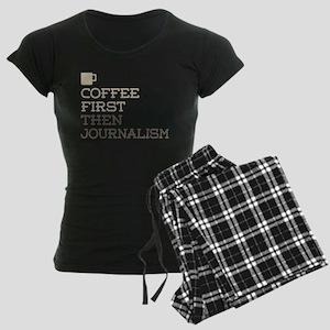 Coffee Then Journalism Women's Dark Pajamas