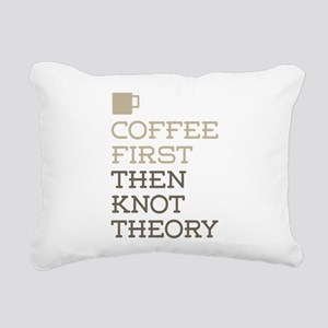 Coffee Then Knot Theory Rectangular Canvas Pillow