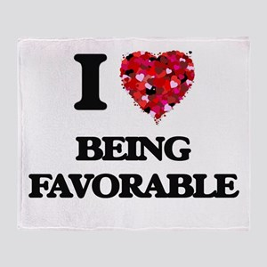 I Love Being Favorable Throw Blanket