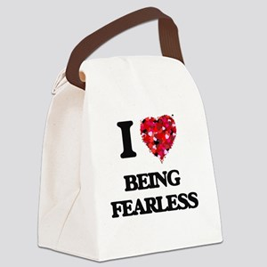 I Love Being Fearless Canvas Lunch Bag