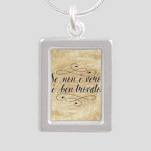 Se Non E Vero E Ben Trovato Necklaces