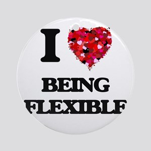 I Love Being Flexible Ornament (Round)