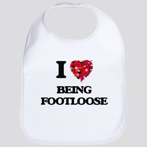 I Love Being Footloose Bib