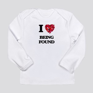 I Love Being Found Long Sleeve T-Shirt