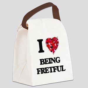 I Love Being Fretful Canvas Lunch Bag
