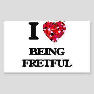 I Love Being Fretful Sticker