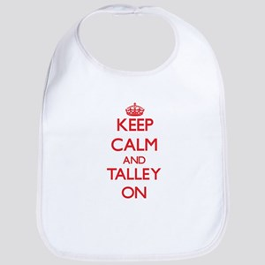 Keep Calm and Talley ON Bib