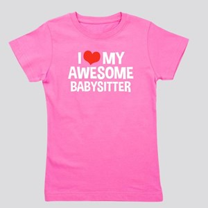 I Love My Awesome Babysitter Girl's Tee