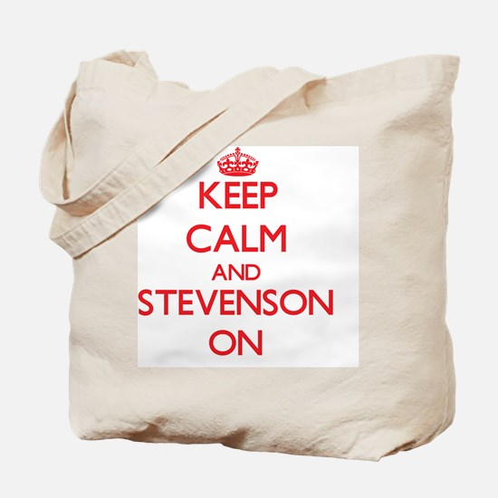 Keep Calm and Stevenson ON Tote Bag