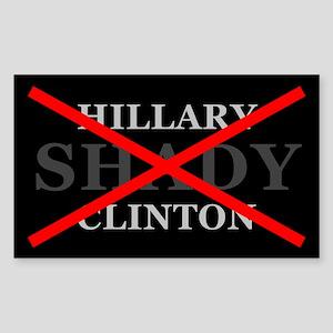 Anti Hillary Shady Clinton Sticker (rectangle)