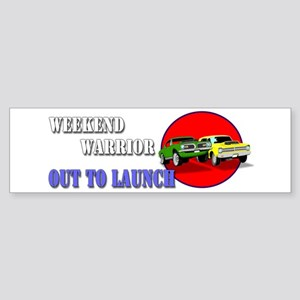 Out to Launch - Weekend Warrior Bumper Sticker