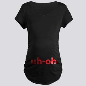 Uh-oh Maternity Dark T-Shirt