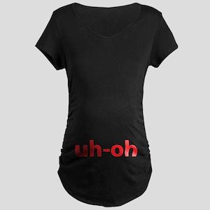 Uh-oh Maternity Dark T-Shirt