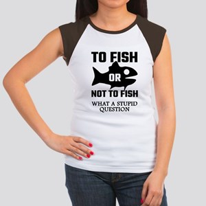 To Fish Or Not To Fish Junior's Cap Sleeve T-Shirt