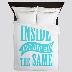Inside We Are All The Same Queen Duvet
