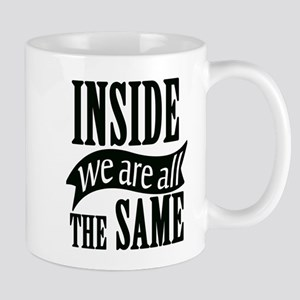 Inside We Are All The Same Mugs