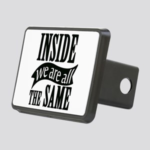 Inside We Are All The Same Rectangular Hitch Cover