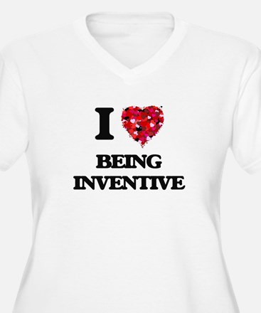 I Love Being Inventive Plus Size T-Shirt