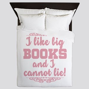 I Like Big Books And I Cannot Lie Queen Duvet