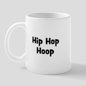 Hip Hop Hoop Mug