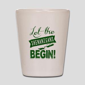 Let The Shenanigans Begin Shot Glass