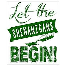 Let The Shenanigans Begin Poster