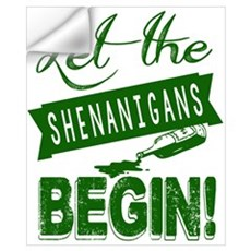 Let The Shenanigans Begin Wall Decal