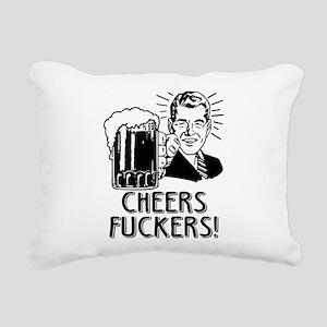 Cheers Fuckers Beer Part Rectangular Canvas Pillow
