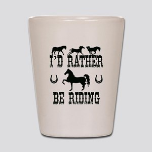 Horse - I'd Rather Be Riding Shot Glass