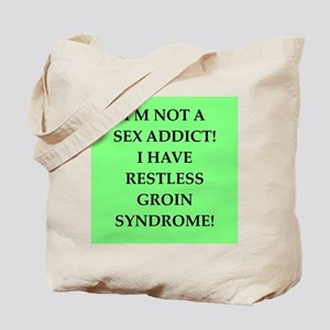 sex addict Tote Bag