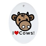 I Love Cows Oval Ornament