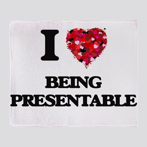 I Love Being Presentable Throw Blanket
