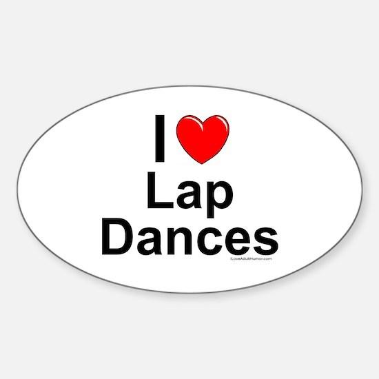 Lap Dances Sticker (Oval)