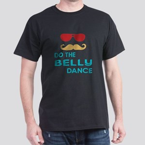 Do The Belly Dance Dark T-Shirt